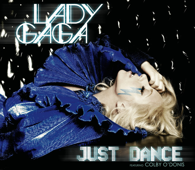Lady Gaga, Just dance