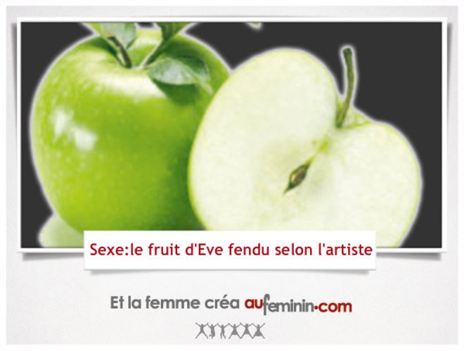 Sexe : le fruit d'Eve fendu selon l'artiste