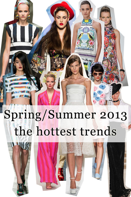 The hottest fashion trends for spring/summer 2013