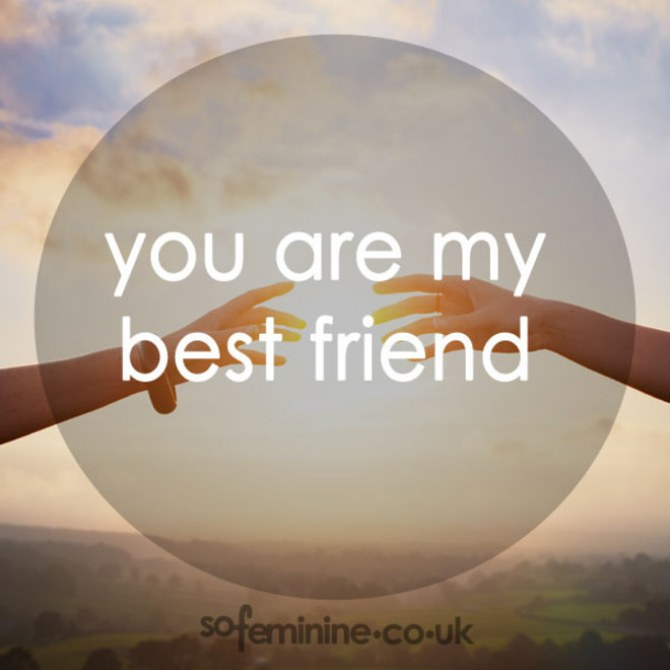 100 Friendship Quotes Every BFF Needs To Hear