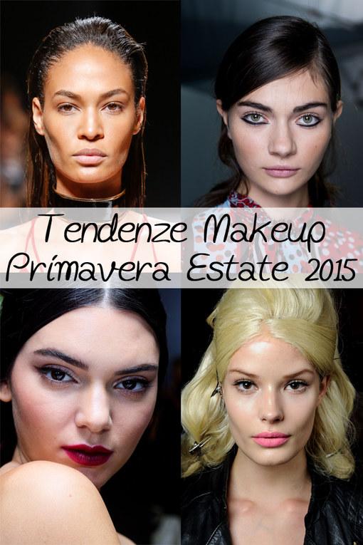Tendenze makeup per la Primavera/Estate 2015