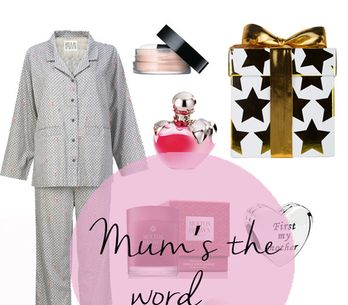 Mother's Day Gift Guide: Mum's The Word