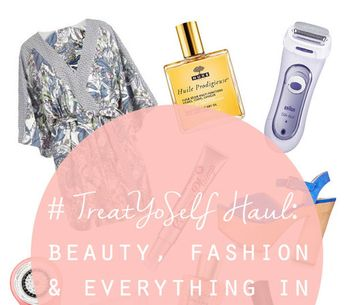 #TreatYoSelf Haul: Beauty, Fashion & Everything In Between