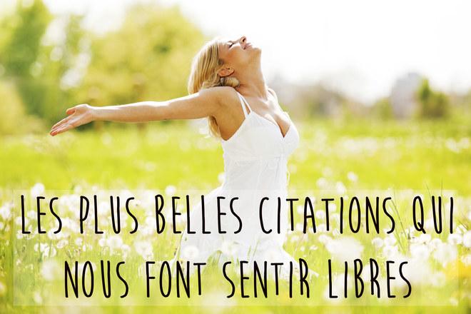 Citation Sur La Liberté Album Photo Aufeminin