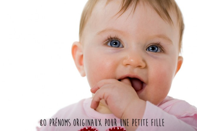 Un prénom de fille original pour mon bébé... Le choix 100 % gagnant