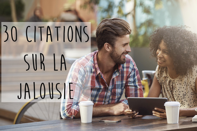 30 citations sur la jalousie