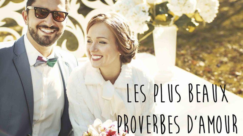 50 proverbes qui célèbrent l'amour