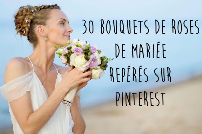30 bouquets de roses de mariée