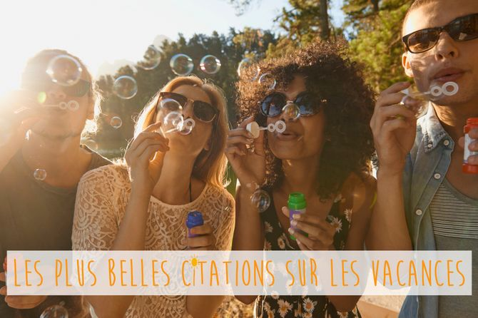 30 citations de vacances