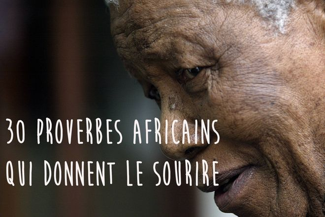 30 proverbes africains