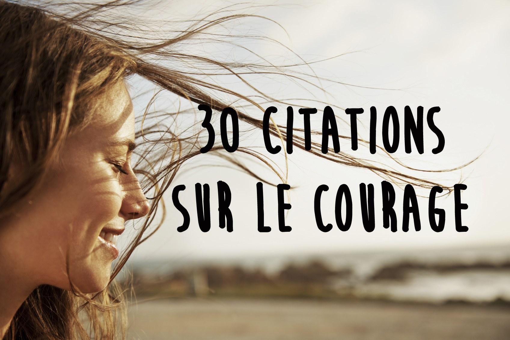 Citation Sur Le Courage Album Photo Aufeminin