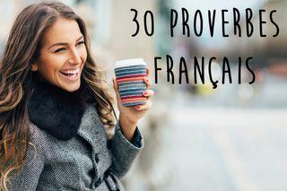 30 proverbes français