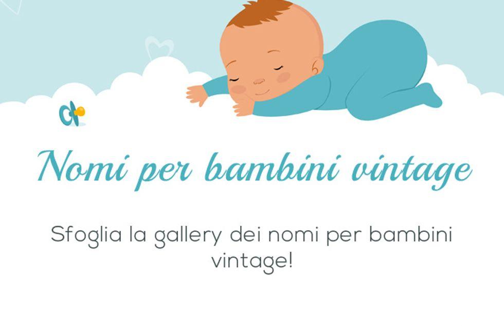 Idee retrò per il nome del bebè? Ecco i nomi per bambini vintage più belli!