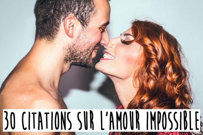 30 citations sur l'amour impossible