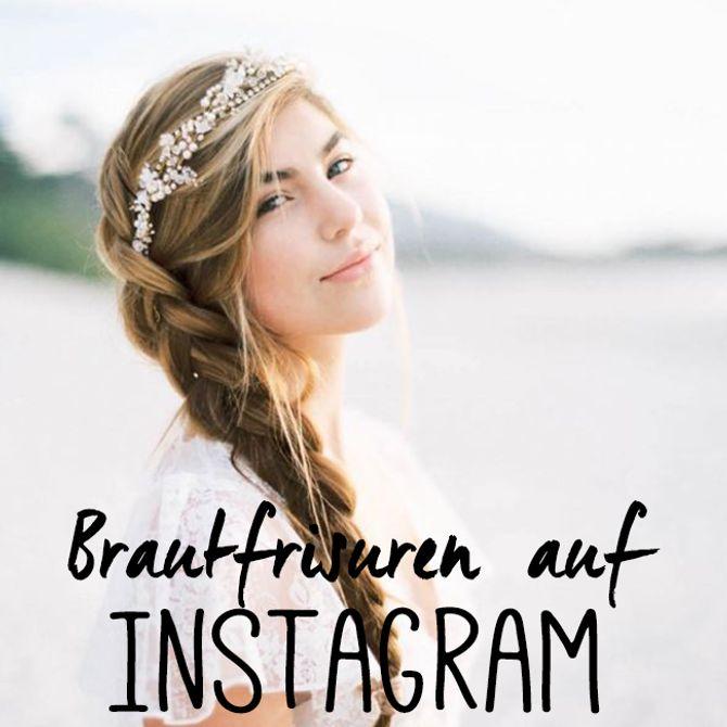 Zu diesen Instagram-Brautfrisuren sagen wir JA!