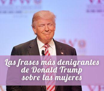 Las 'perlas' de Donald Trump: sus frases más denigrantes sobre las mujeres