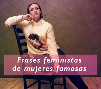¡Por la igualdad! 60 frases feministas de mujeres famosas
