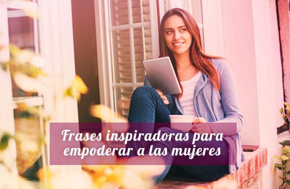 20 frases inspiradoras para empoderar a las mujeres