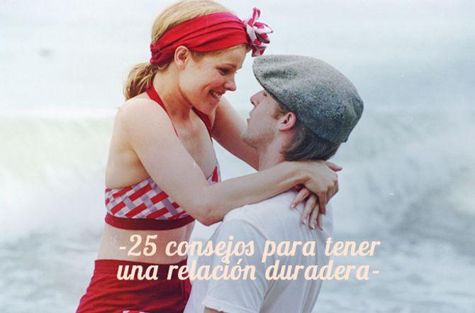 25 consejos para que tu relación sea duradera