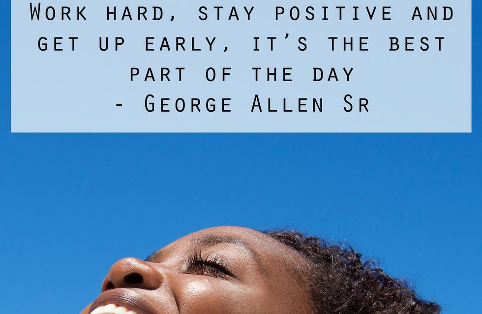 Positive Quotes To Get You Through Your Day