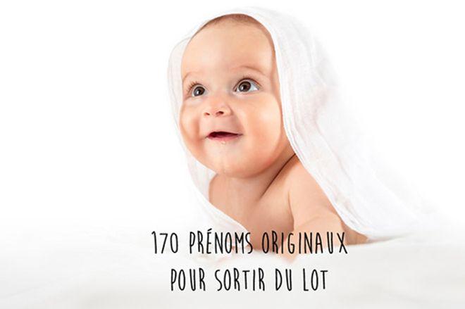 170 prénoms originaux... Inspirez-vous