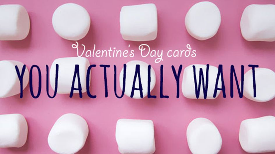 Valentine's Day Cards You ACTUALLY Want