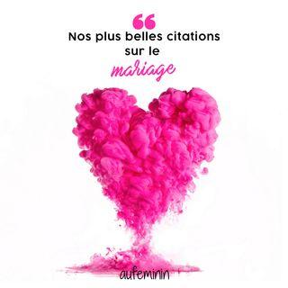 Les Plus Belles Citations Sur Le Mariage 30 Pensees Et Phrases