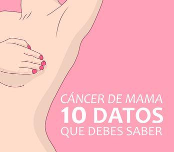 10 datos sobre el cáncer de mama que debes saber