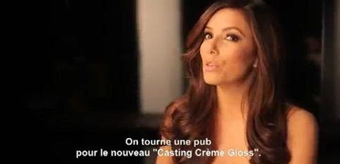 Making-of Casting Crème Gloss avec Eva Longoria