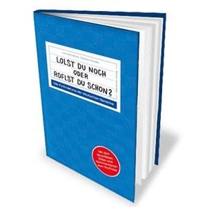"""Der neue Buch-Bestseller """"Lolst du noch oder roflst du schon?"""""""