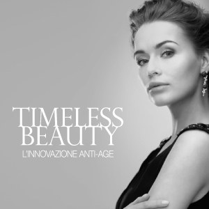 L'INNOVAZIONE ANTI-AGE TIMELESS BEAUTY