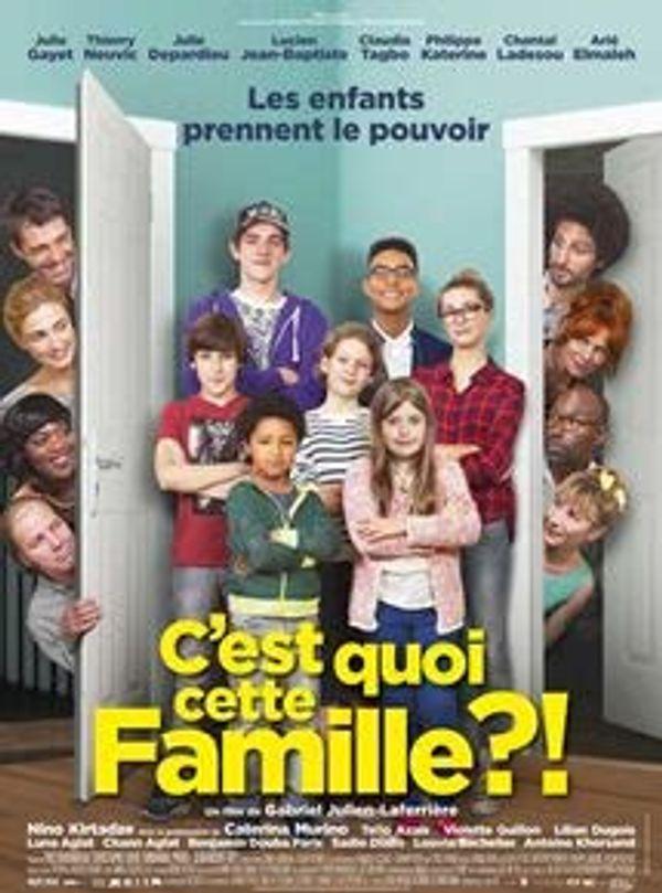 CINEMA: C'est quoi cette famille? Notre avis.