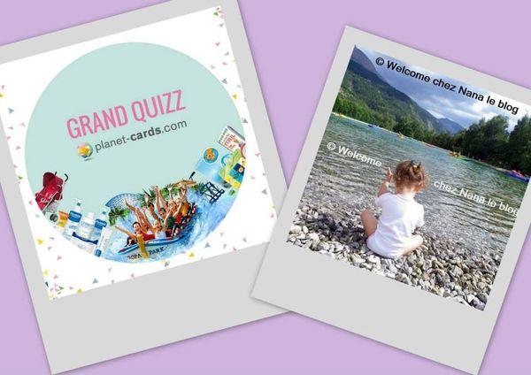 Concours Planet - cards (Super Quizz + bon d'achat de 30 euros)
