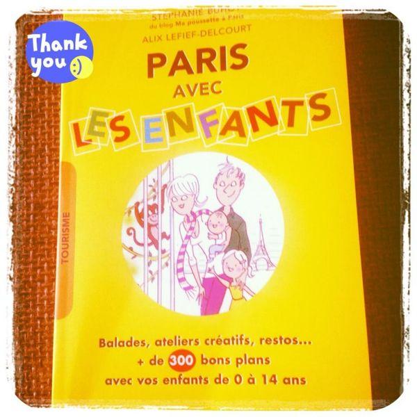 Paris Avec Les Enfants: la petite bible des parents franciliens.