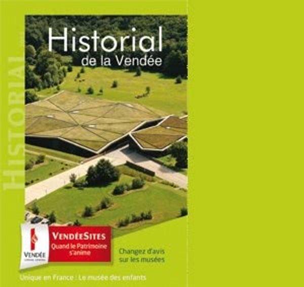 Découvrez l'Historial de la Vendée 1 entrée offerte