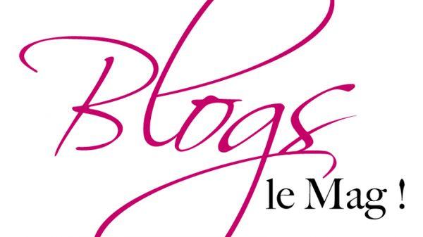 Votre nouveau magazine en ligne Blogs, Le Mag