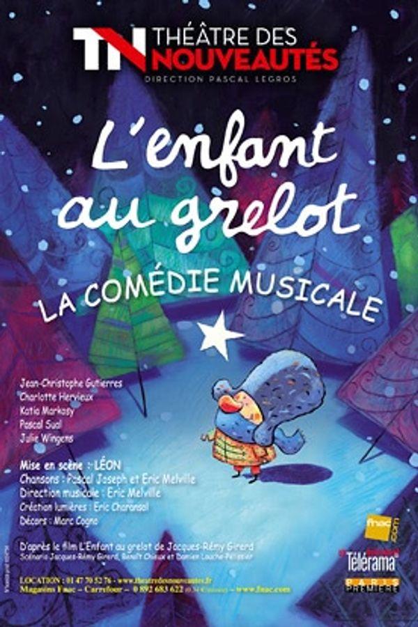 L'Enfant au Grelot: un joli spectacle de Noël.