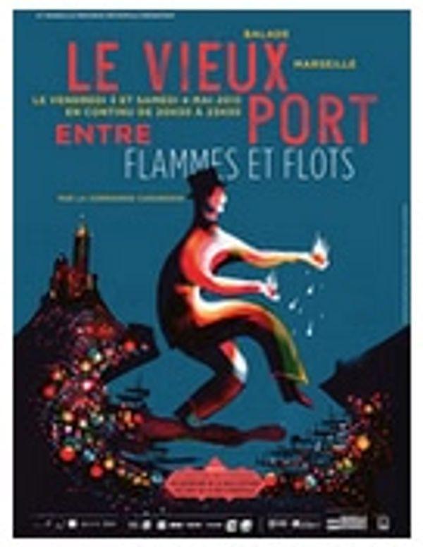 Le Vieux-Port entre flammes et flots - Marseille