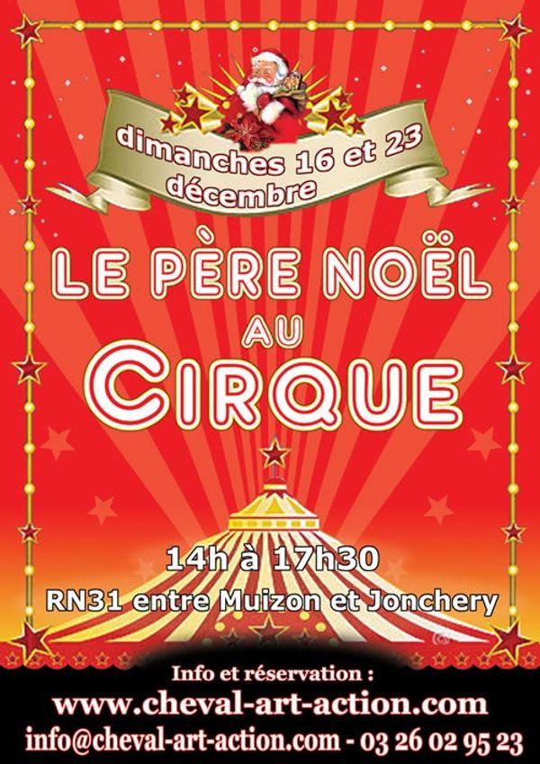 Des invitations a gagner pour le père Noël au cirque.