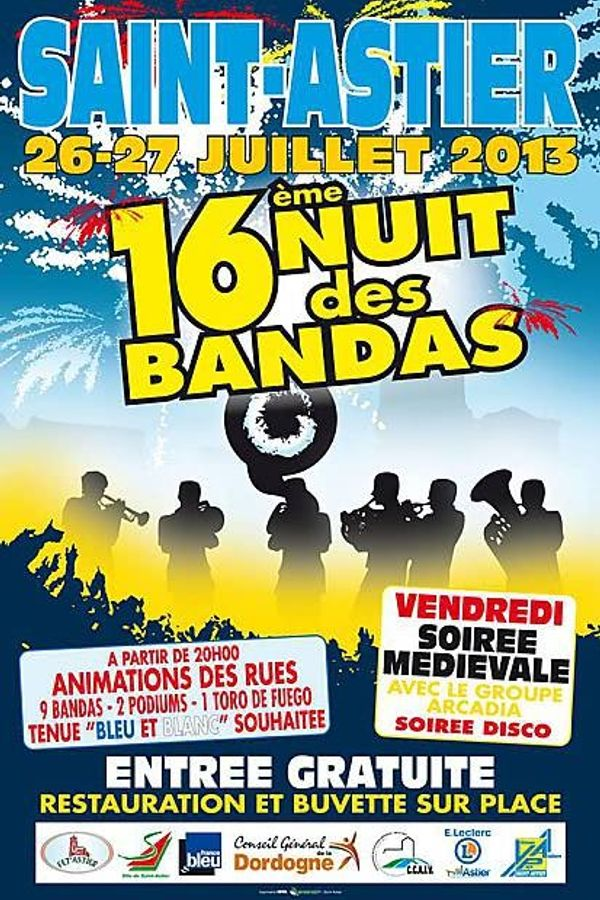 16ème nuit des Bandas à Saint Astier les 26 et 27 juillet 2013, Dordogne, Périgord