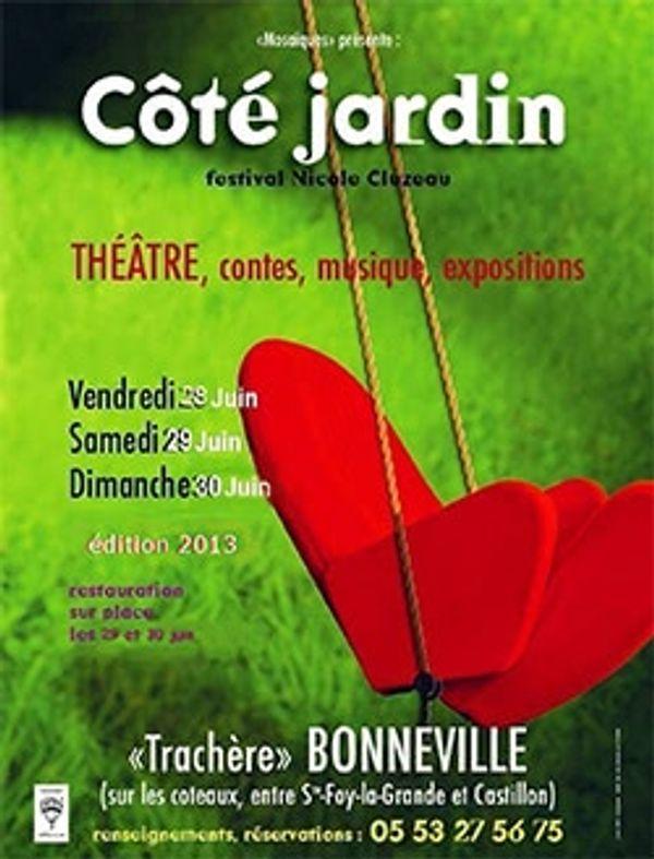 Festival côté jardin 28,29 et 30 juin 2013 à BONNEVILLE (Dordogne)
