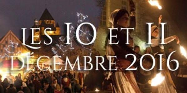 Marché Médiéval de Noël de Provins le 10 et 11 décembre 2016