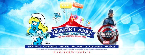 Magik Land, C'est reparti !!!!  ( St Denis )