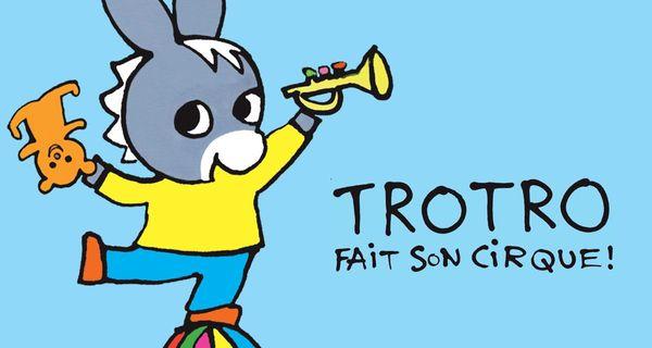 Trotro fait son cirque + 2 cadeaux dedans - Terminé