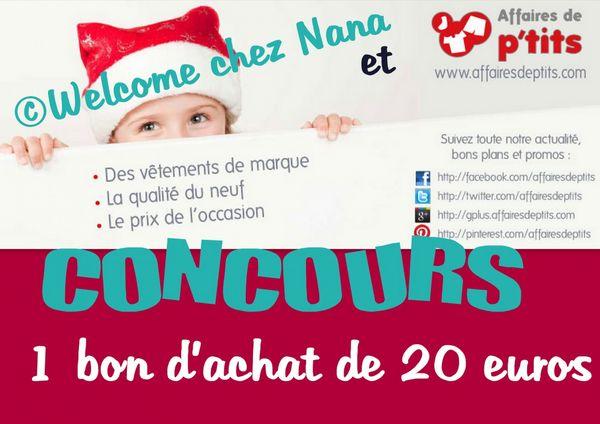 CONCOURS : Affaires de P'tits et Welcome chez Nana - 1 bon d'achat de 20 euros