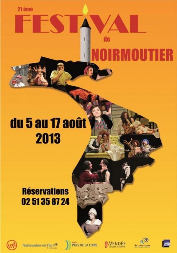 Festival de Noirmoutier en l'Ile Du 05 au 17 août 2013