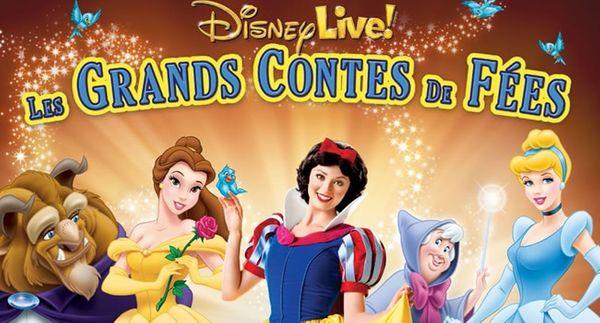 Disney Live Les grands contes de fée