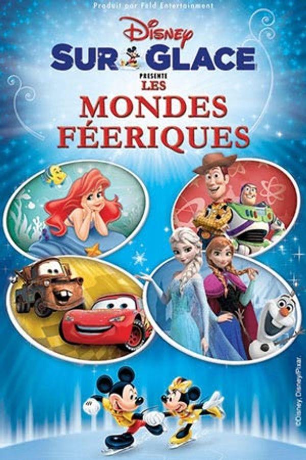 Les mondes féeriques de Disney sur Glace: une merveille!