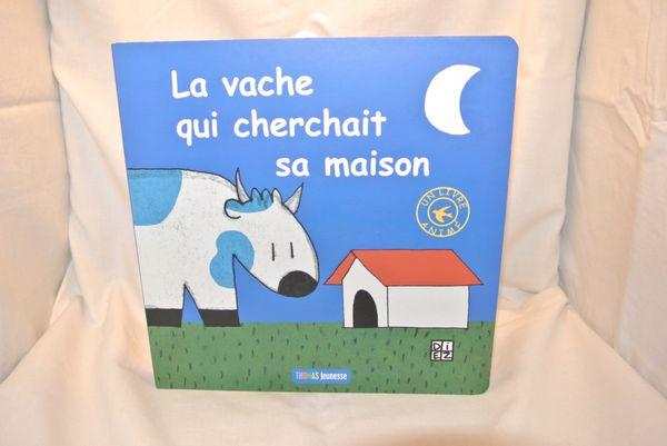 La vache qui cherchait sa maison des éditions Thomas jeunesse