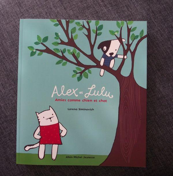 Livre Alex et Lulu, amis comme chien et chat - Albin Michel Jeunesse